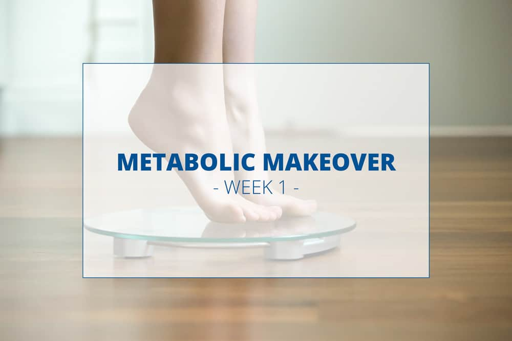 Metabolic-Makeover-week-1