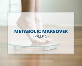 Metabolic-Makeover-week-5