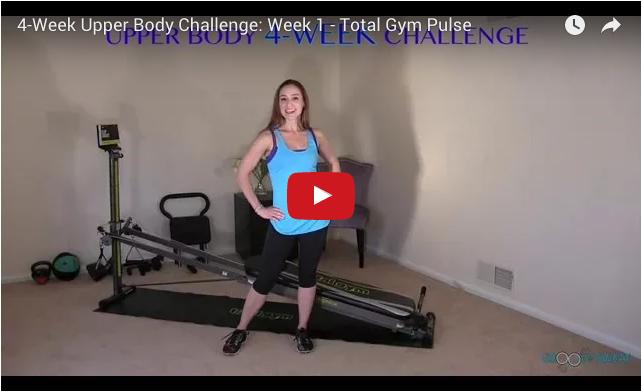 4 week upper body challenge week 1 video