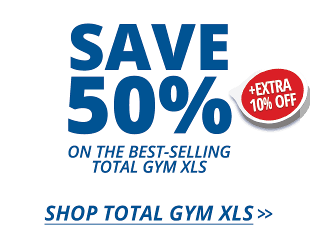 Save 50% + Extra 10% on the Total Gym XLS