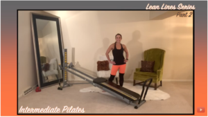 READY, SET, GLOW LEAN LINES WORKOUT SERIES – PART 2: INTERMEDIATE PILATES MOVEMENTS
