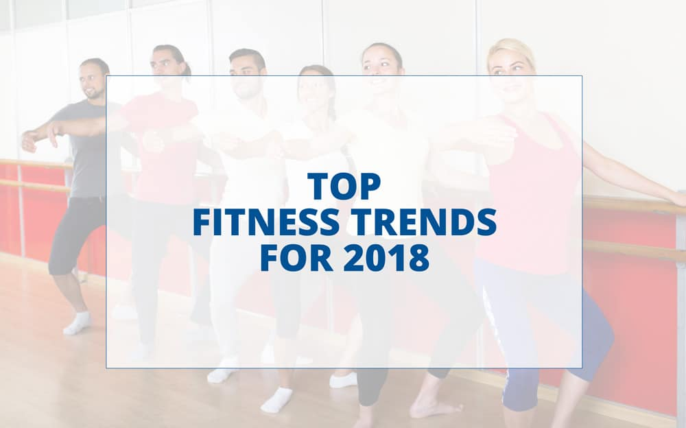 Fitness Trends for 2018