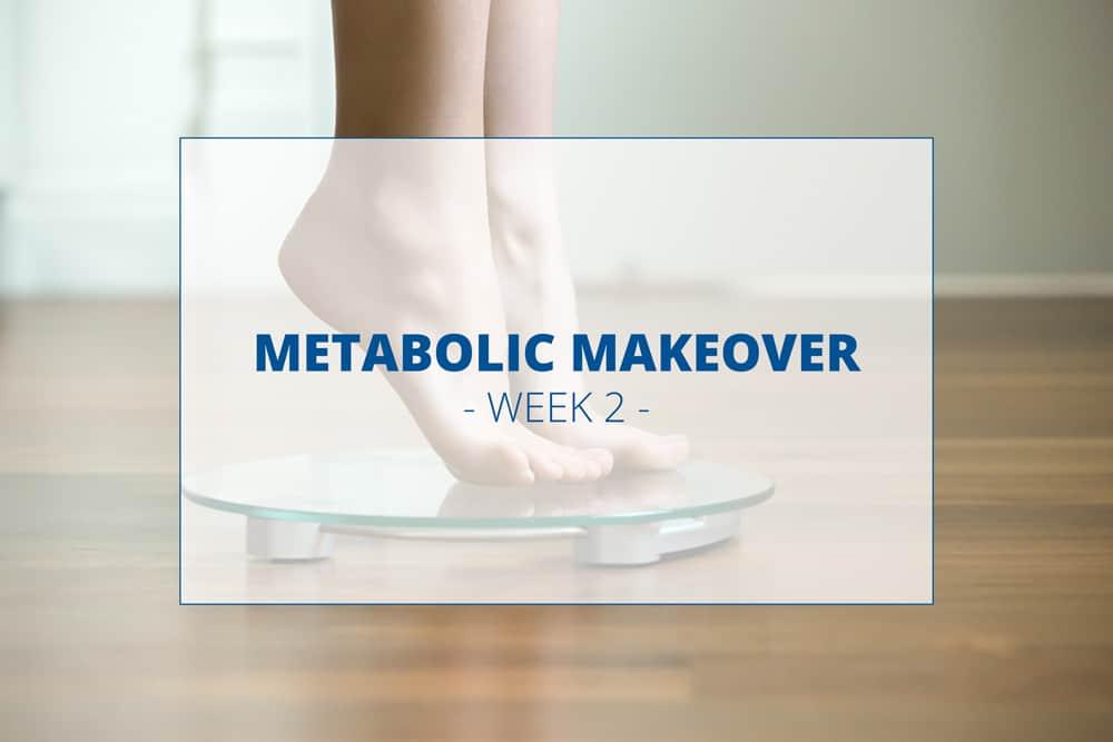 Metabolic-Makeover-week-2