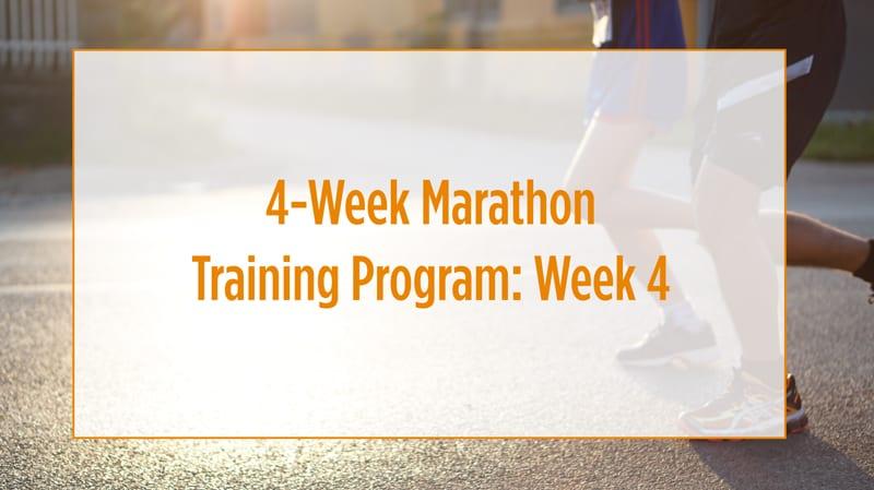 Marathon Training Program For Beginners: Week 4